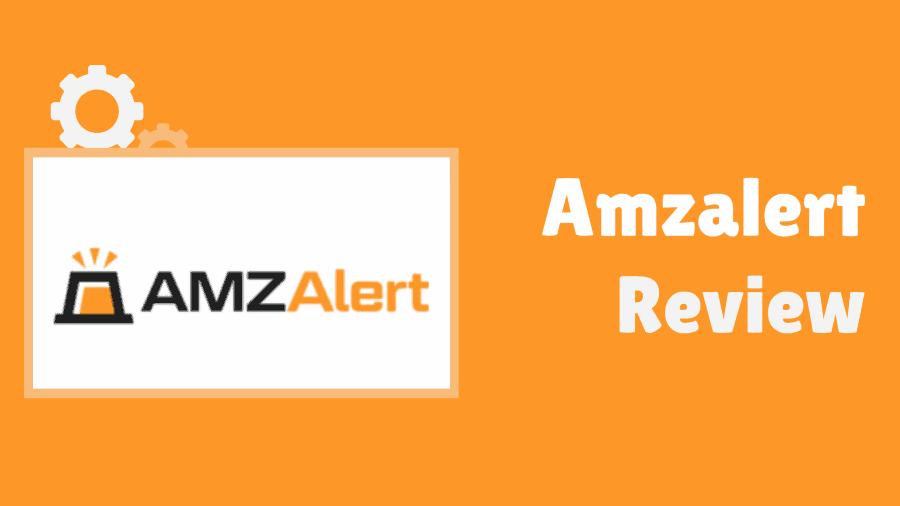 Amzalert Review